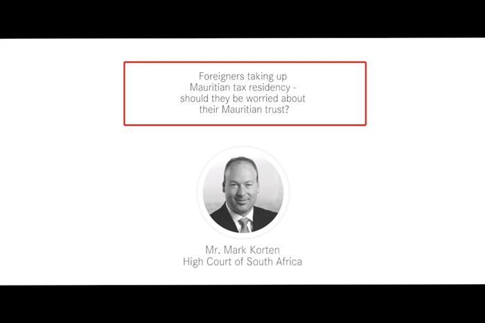 Webinar : Foreigners taking up Mauritian Tax Residency – Should they be worried about their Mauritian Trust?
